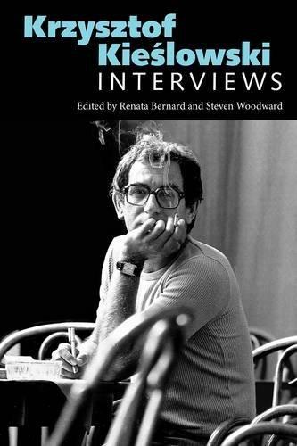 Krzysztof Kieslowski: Interviews (Conversations with Filmmakers Series)