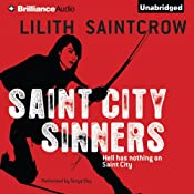 Saint City Sinners: Dante Valentine, Book 4 | Lilith Saintcrow