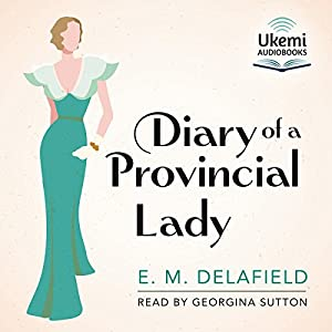 The Diary of a Provincial Lady Audiobook