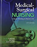 Medical-Surgical Nursing: Critical Thinking in Patient Care and MyNursingLab with Pearson eText Access Card Package (5th Edition) (0132658674) by LeMone, Priscilla
