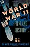World War II, Film, and History