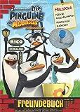 Die Pinguine aus Madagascar Freundebuch