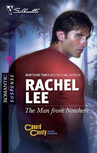 Image of The Man from Nowhere (Silhouette Romantic Suspense)