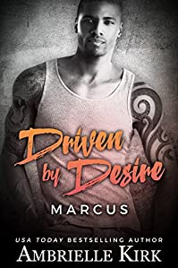 Driven By Desire: Marcus by Ambrielle Kirk ebook deal