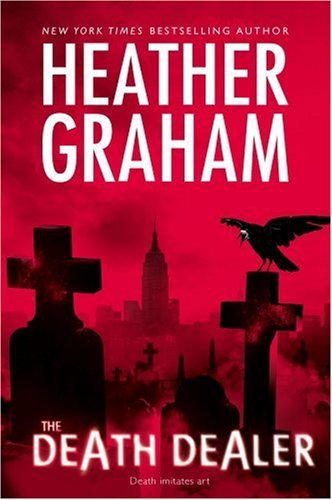 The Death Dealer by Heather Graham (2008-03-25)