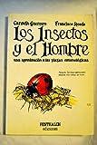 img - for Los Insectos y el hombre book / textbook / text book