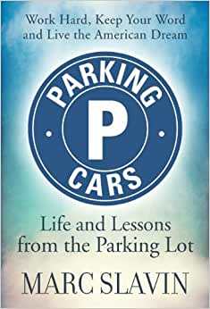 Parking Cars: Life And Lessons Learned From The Parking Lot