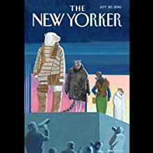 The New Yorker: September 15, 2010  by Jose Antonio Vargas, John Seabrook, Lawrence Wright Narrated by Dan Bernard, Christine Marshall