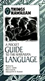 img - for A Pocket Guide to the Hawaiian Language (Things Hawaiian) book / textbook / text book