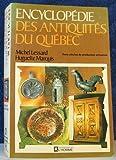 img - for Encyclop die des antiquit s du Qu bec book / textbook / text book