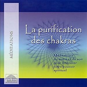 La purification des chakras Audiobook
