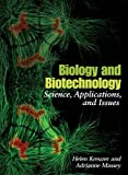 img - for By Helen Kreuzer - Biology and Biotechnology: Science, Applications, and Issues: 1st (first) Edition book / textbook / text book