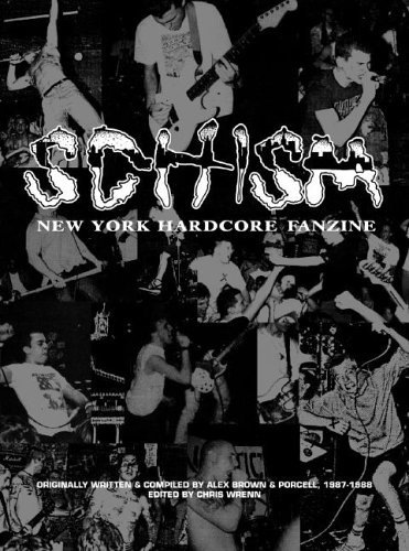 Schism: New York Hardcore Fanzine by John Porcell (2005-08-15)