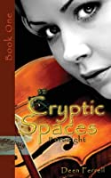 Cryptic Spaces: Book One: Foresight