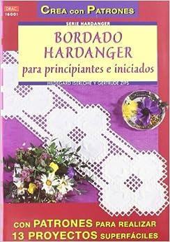 Bordado Hardanger para Pricipiantes e Iniciados: 9788496365070: Amazon