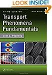 Transport Phenomena Fundamentals, Thi...