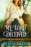 My Lord Deceived (The Star Elite Series Book 6)