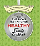The America's Test Kitchen Healthy Fa...