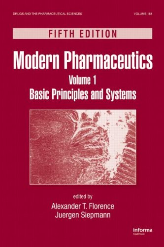 Modern Pharmaceutics, Fifth Edition, Volume 1: Basic Principles And Systems (Drugs And The Pharmaceutical Sciences)