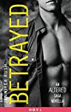 Betrayed: An Altered Saga Novella (English Edition)