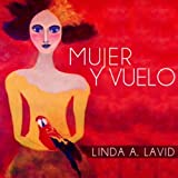 img - for Mujer y Vuelo: Una Serie de Arte (Spanish Edition) book / textbook / text book
