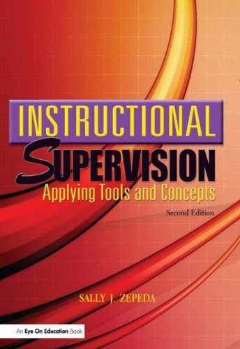 Instructional Supervision: Applying Tools and Concepts,...