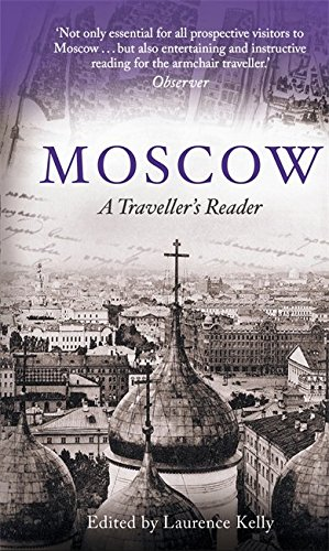 Moscow: A Traveller's Reader