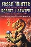 Fossil Hunter: Book Two of The Quintaglio Ascension