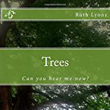 img - for Trees: Can you hear me now? book / textbook / text book
