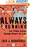 Always Running: La Vida Loca: Gang Da...