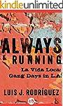 Always Running: La Vida Loca: Gang Da...