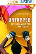 Untapped: The Scramble for Africa's Oil