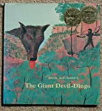 img - for The Giant Devil-Dingo. book / textbook / text book