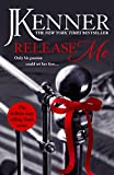 Release Me (Stark Trilogy Book 1) (English Edition)