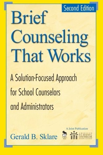 Brief Counseling That Works: A Solution-Focused Approach...
