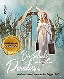 Die Flucht aus dem Paradies     (Kostenlose Leseprobe): und warum Frauen keine Engel sind (German Edition)