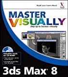 img - for Master Visually 3ds Max 8 by Jon McFarland (2006-02-20) book / textbook / text book