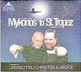 Mykonos to St. Tropez