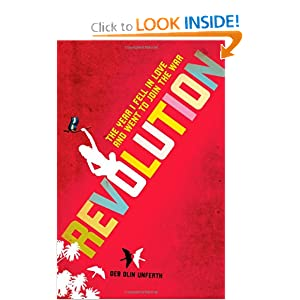 Revolution: The Year I Fell in Love and Went to Join the War