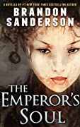 The Emperor's Soul by Brandon Sanderson cover image