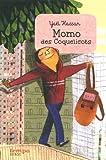 """Afficher """"Momo, le petit prince des bleuets n° 2 Momo des coquelicots"""""""