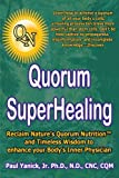 img - for Quorum Superhealing by Paul Yanick Jr. (2009-09-29) book / textbook / text book