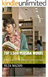 Top 1,500 Persian Words: Essential Words for Communicating in Persian (English Edition)