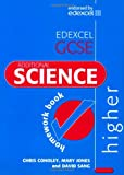 Edexcel Gcse Additional Science Higher Homework Book (Edexcel Gcse Science) (0340914912) by Chris Conoley