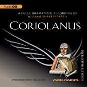 Coriolanus: Arkangel Shakespeare | [William Shakespeare]