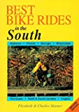 Best Bike Rides in the South, 2nd (Best Bike Rides Series)