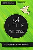 Image of A Little Princess: By Frances Hodgson Burnett : Illustrated & Unabridged