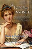 By Force of Instinct: A Pride & Prejudice Variation (English Edition)