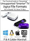 The Practical Guide to 'Streaming' Unsupported 'Smarter' TV Digital File Formats for a 'Dumb' TV / Now TV Box