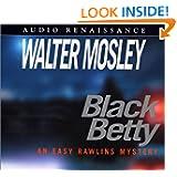 Black Betty (Easy Rawlins Mysteries)